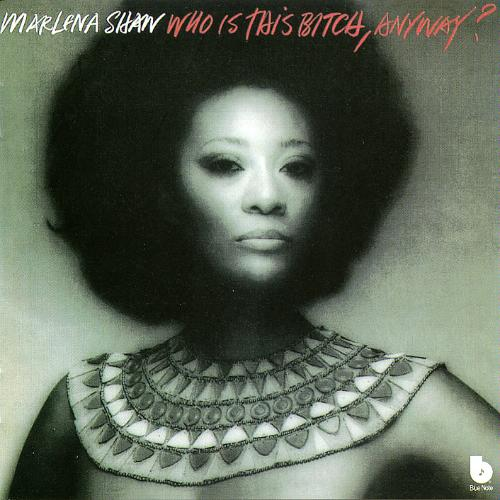 Marlena Shaw - Who Is This Bitch, Anyway ? - 1975