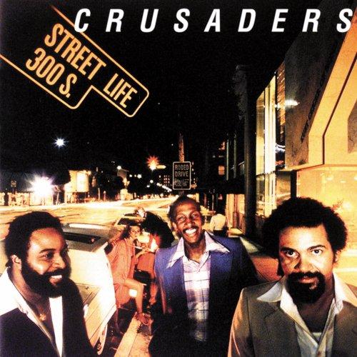 The Crusaders - Street Life - 1979