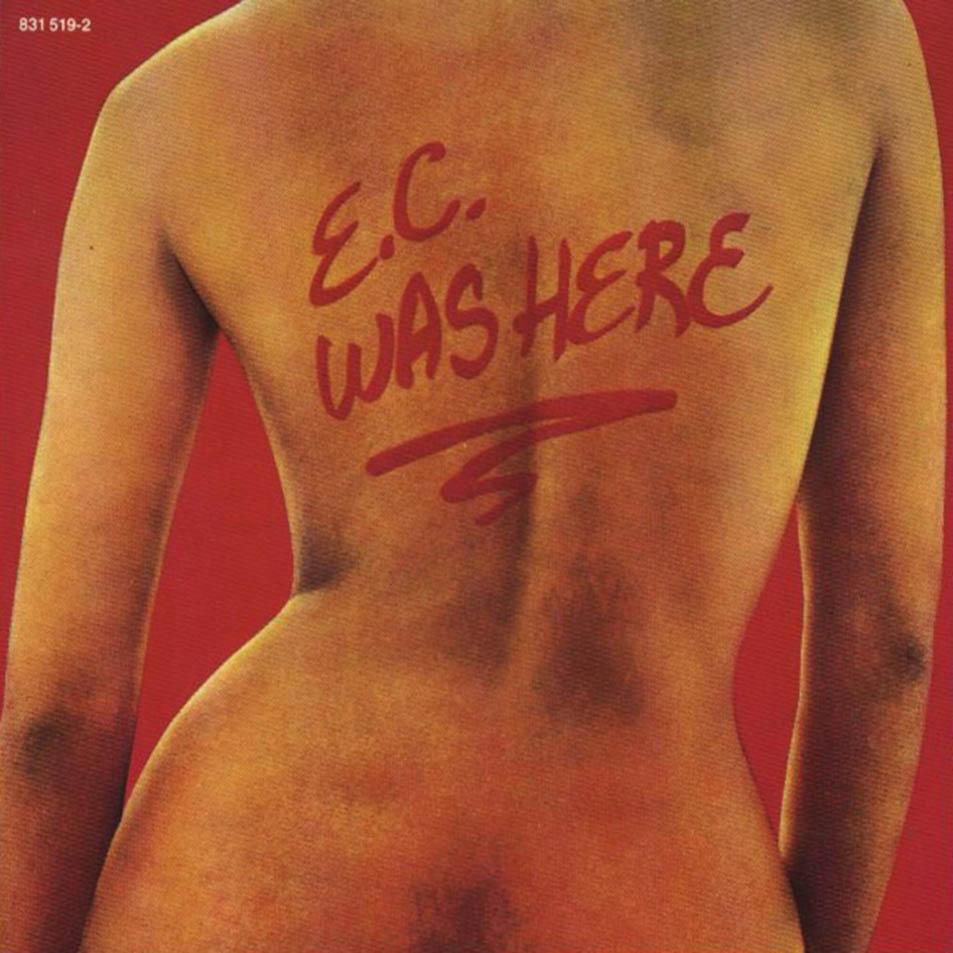 Eric Clapton - E.C. Was Here - 1975